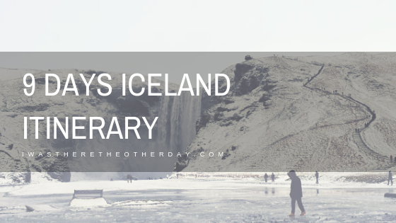 9 DAYS ICELAND ITINERARY